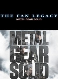 The Fan Legacy: Metal Gear Solid – Demo