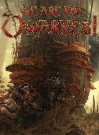 Poster: We Are The Dwarves