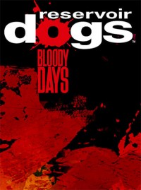 Poster: Reservoir Dogs: Bloody Days