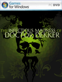 Poster: The Infectious Madness of Doctor Dekker