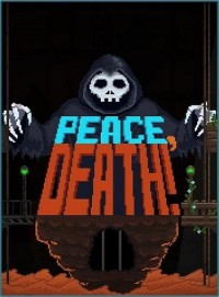 Poster: Peace, Death!
