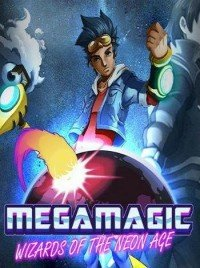Poster: Megamagic: Wizards of the Neon Age