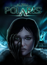 Poster: Alpha Polaris: A Horror Adventure Game